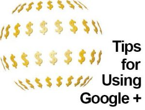 Utilize the best features of Google Plus