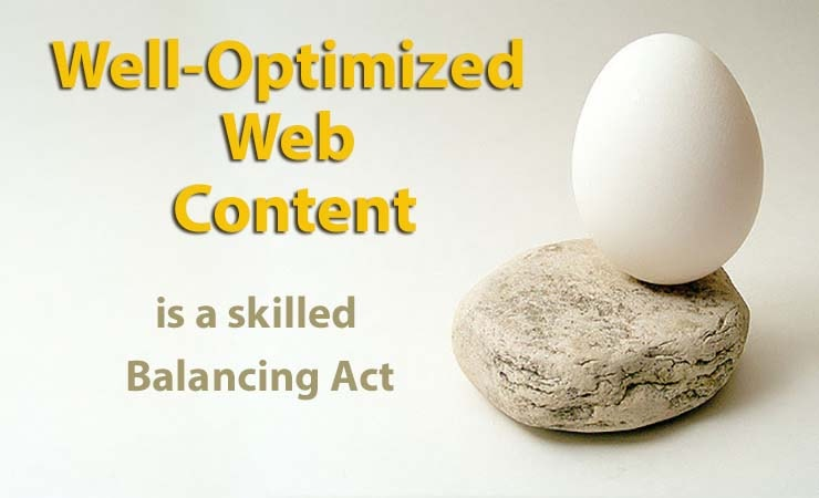 Well-optimized web content that serves views needs is a balancing act