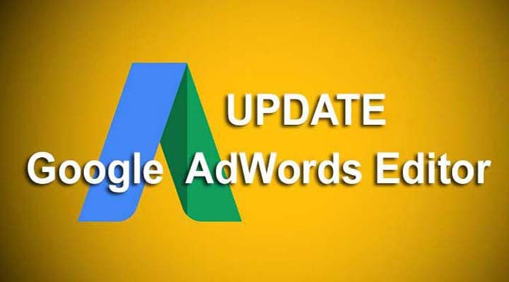 6 Top New Features in Google Adwords Editor 11.2