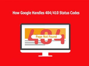 How Google Regards 404/410 Status Codes and Indexing Old Pages
