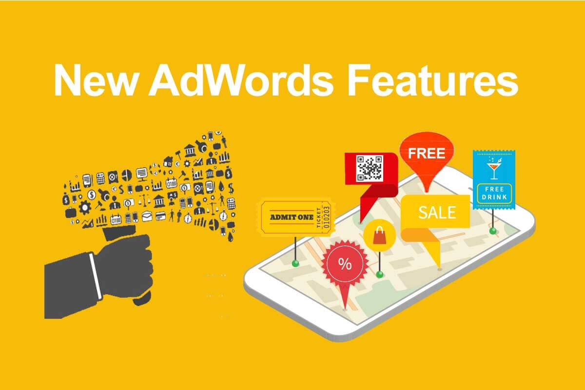 New AdWords Features for PPC Advertising