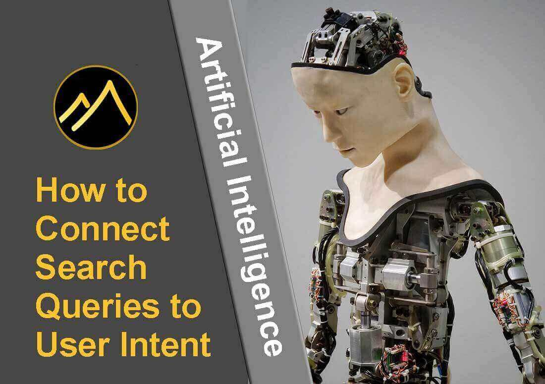 How artificial intelligence connects search queries to user intent