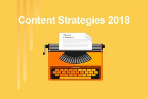 Content Strategies for 2018 - Reaching the Right Customer