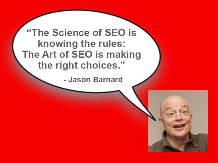 The Art of SEO is making the right choices, Jason Barnard