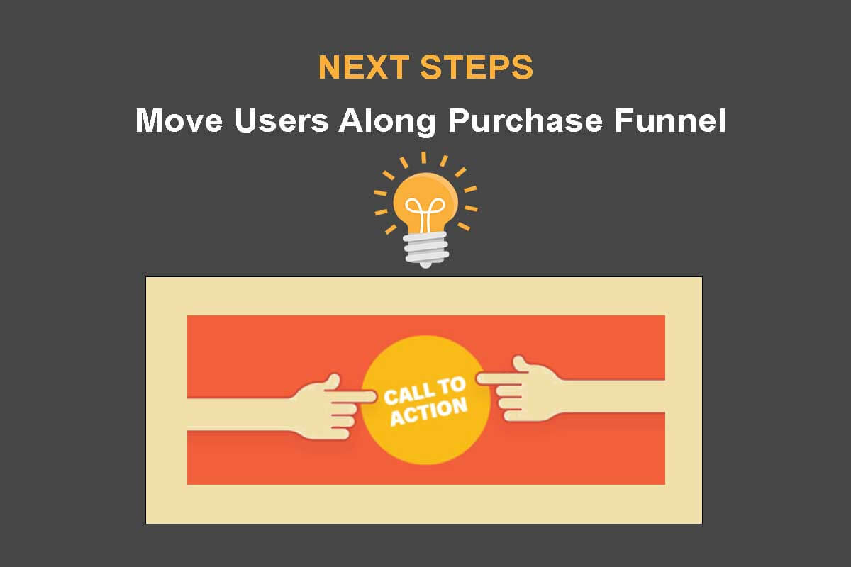 Help the Consumer Easily Take Next Steps
