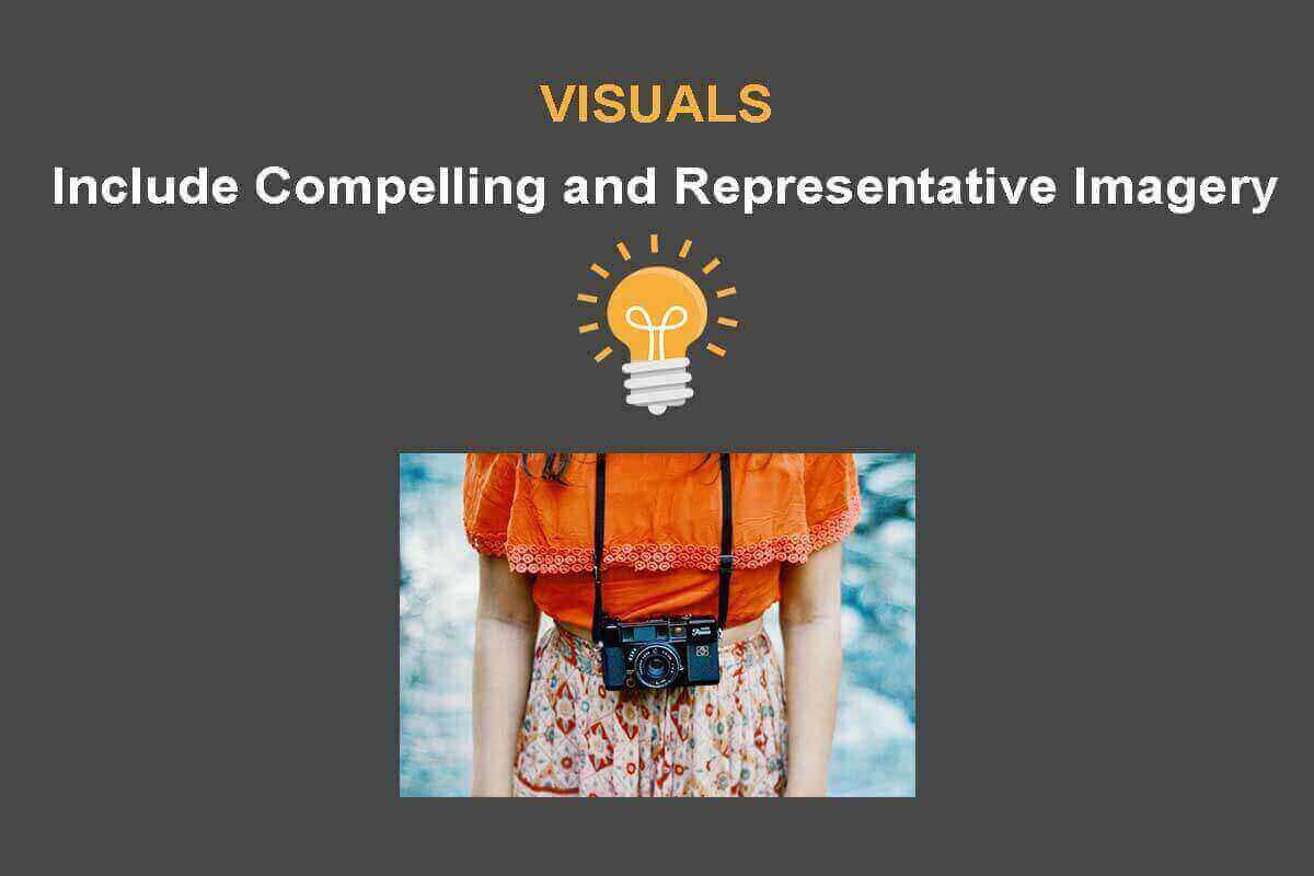 Include Compelling and Representative Visuals to support a evergreen sales funnel